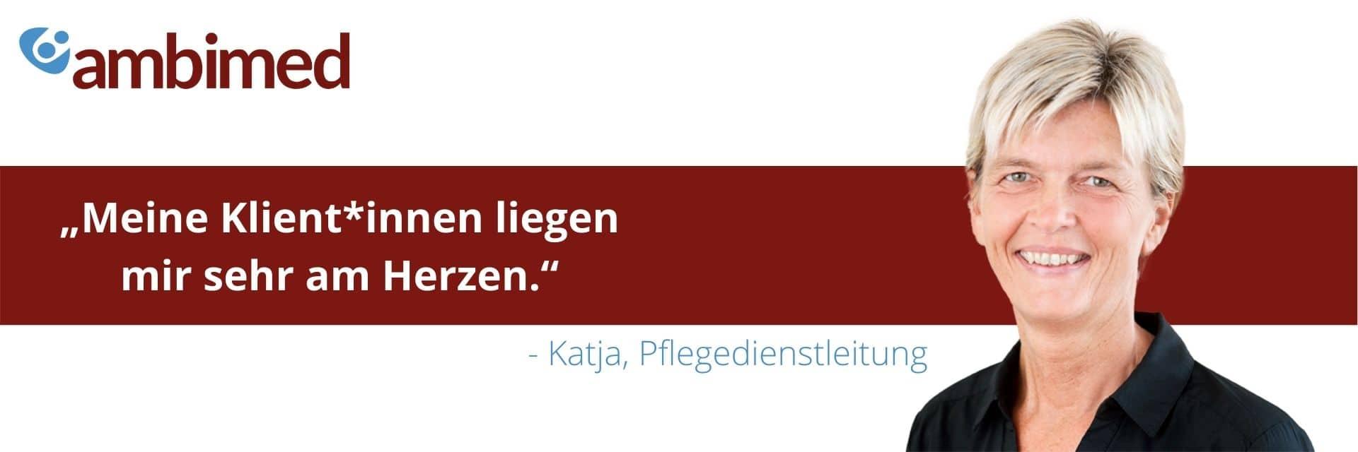 Pflegedienstleitung Katja: Meine Klient:innen liegen mir am Herzen